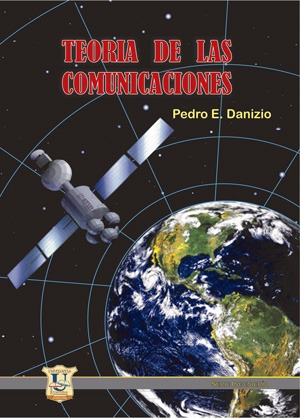 Teoria de las Comunicaciones.  Pedro Danizio