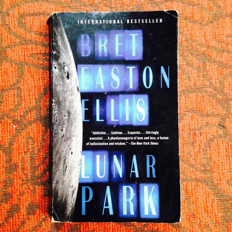 Bret Easton Ellis.  LUNAR PARK.