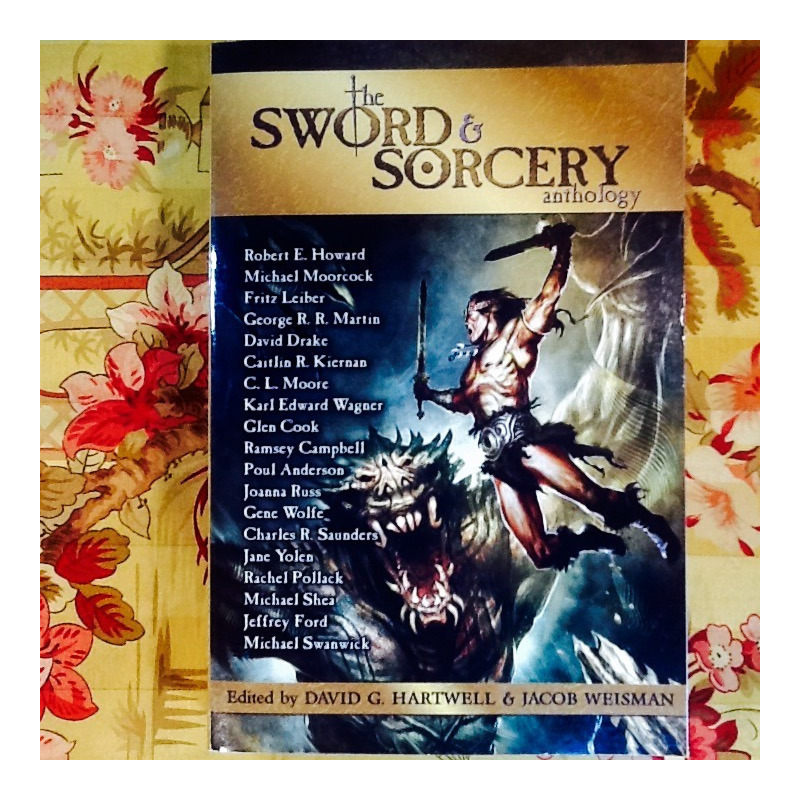 Hartwell & Weisman (editors).  THE SWORD & SORCERY ANTHOLOGY.