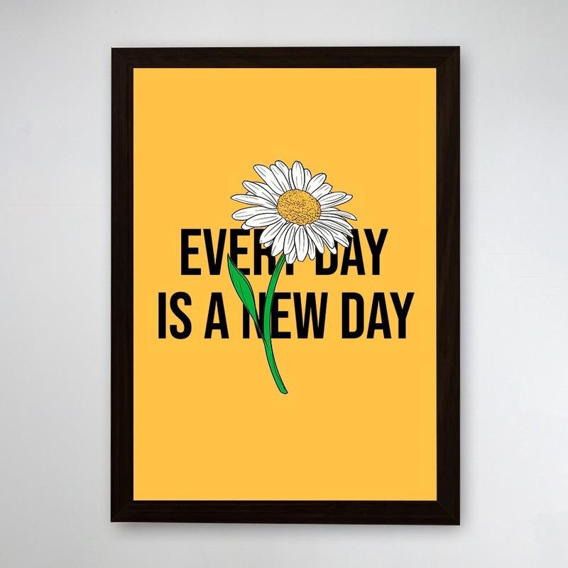 PÔSTER COM MOLDURA - NEW DAY