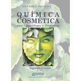 Quimica Cosmetica. Ricardo Pasquali