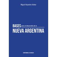 Bases para el desarrollo de la Nueva Argentina