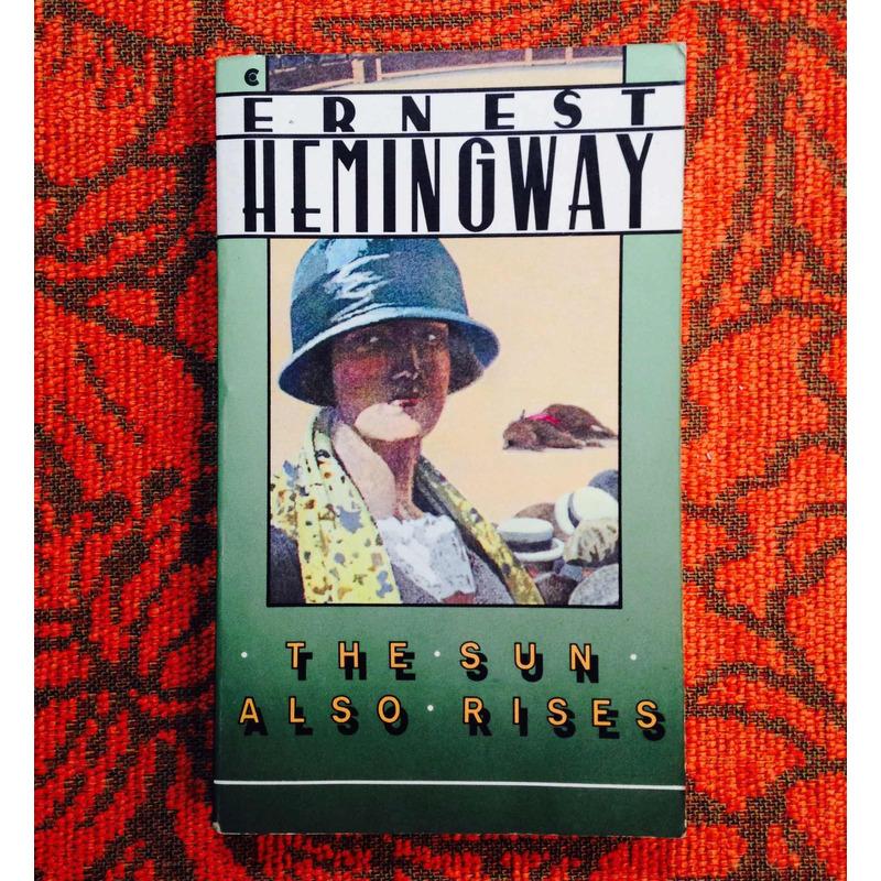 Ernest Hemingway. THE SUN ALSO RISES.