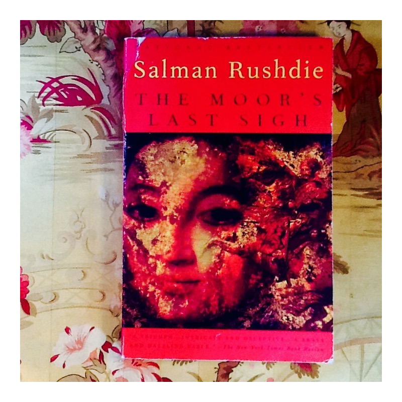 Salman Rushdie.  THE MOOR'S LAST SIGH.