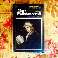 Eleanor Flexner.  MARY WOLLSTONECRAFT (Biography).