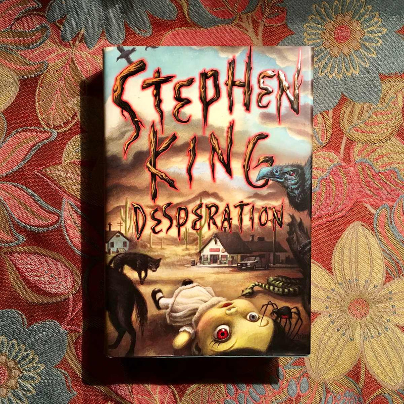 Stephen King.  DESPERATION.