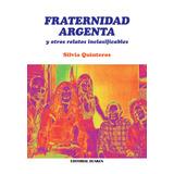 Fraternidad Argenta y otros relatos Inclasificables