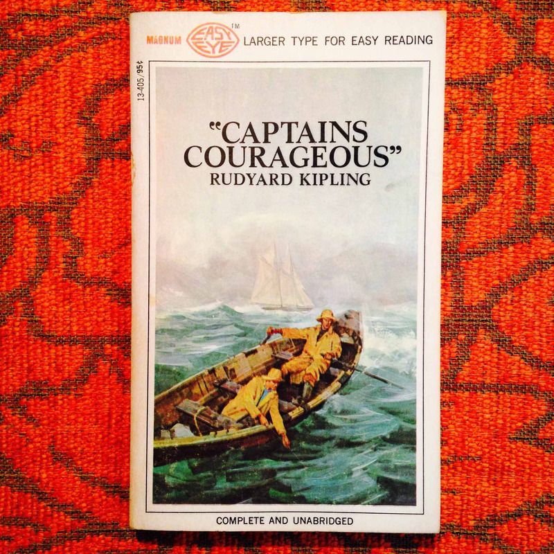 Rudyard Kipling.  CAPTAINS COURAGEOUS.