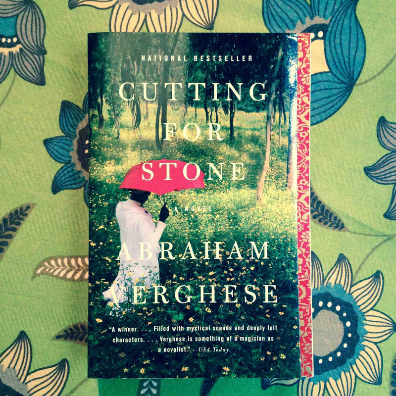 Abraham Verghese. CUTTING FOR STONE.