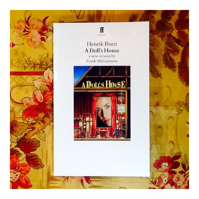 Henrik Ibsen.  A DOLL'S HOUSE.