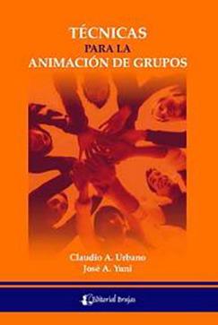 Tecnicas para la animación de grupos. Urbano, Clau...
