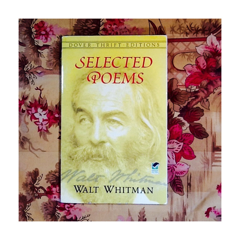 Walt Whitman.  SELECTED POEMS.