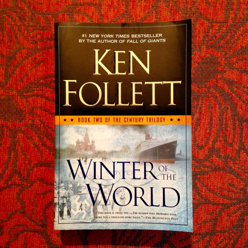 Ken Follett. WINTER OF THE WORLD.