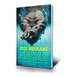 Libro NADAR de Jose Meolans - Personalizado con tu nombre y Autografiado por Meolans