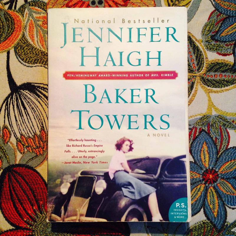 Jennifer Haigh.  BAKER TOWERS.