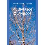 MultiVersos Quánticos