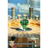 Mecanica Teorica. Gerardo Morelli