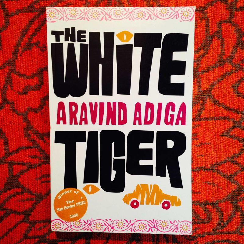 Aravind Adiga.  THE WHITE TIGER.