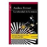 La Velocidad de la Musica de Andrea Ferrari - Ed. Sol de Noche