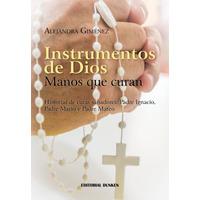 Instrumento de Dios, manos que Curan