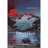 Destellos patagónicos
