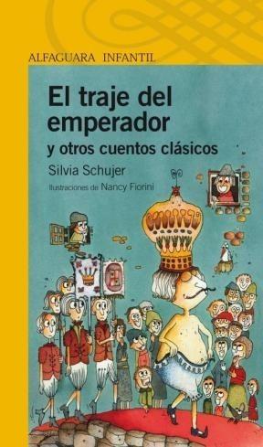 El Traje del Emperador de Silvia Schujer - Ed. Alfaguara ...