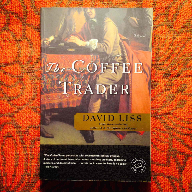 David Liss.  THE COFFEE TRADER.