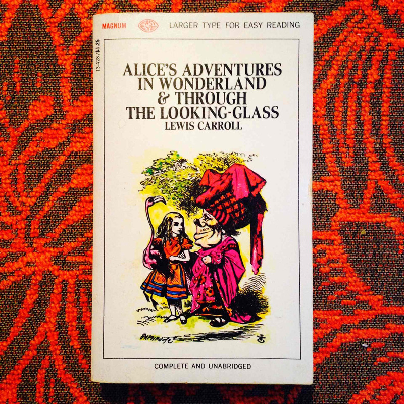 Lewis Carroll.  ALICE'S ADVENTURES IN WONDERLAND & THROUGH THE LOOKING GLASS.