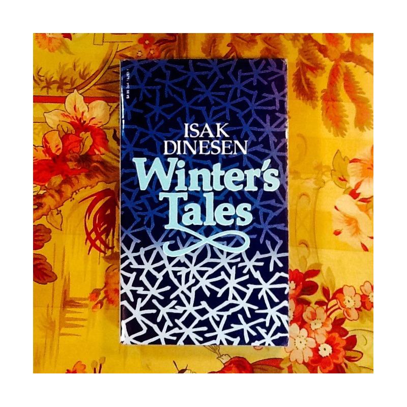 Isak Dinesen.  WINTER'S TALES.
