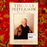 Thomas Jefferson.  BASIC WRITINGS.
