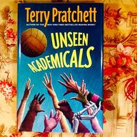 Terry Pratchett.  UNSEEN ACADEMICALS.