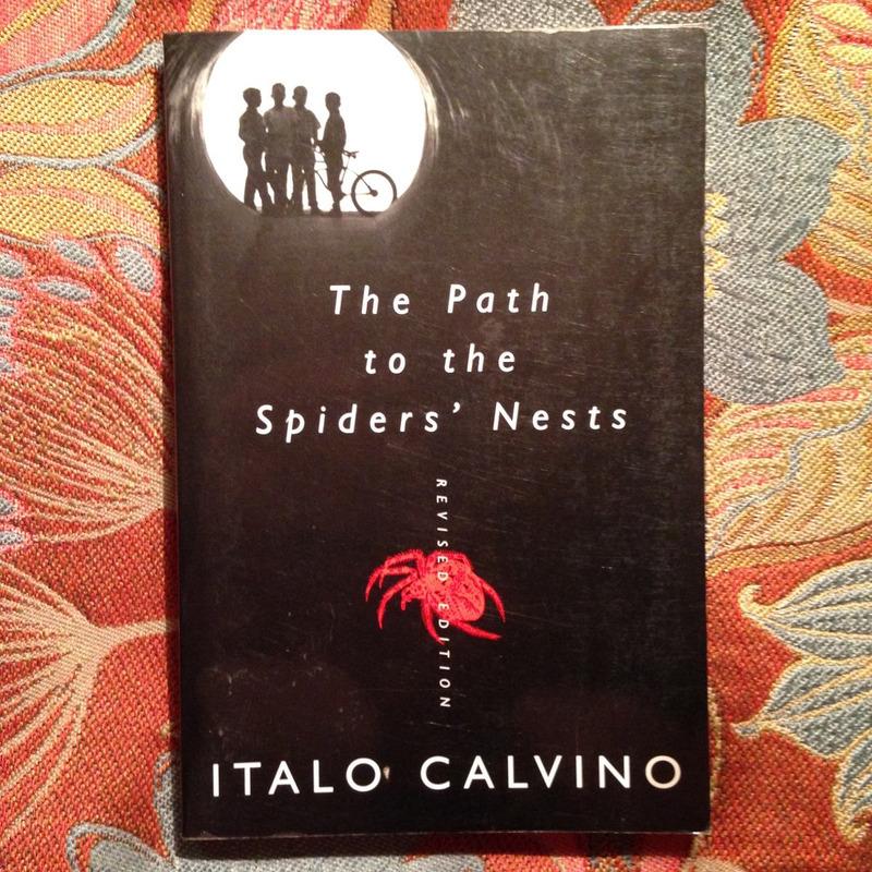 Italo Calvino.  THE PATH TO THE SPIDERS' NEST.