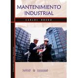 Mantenimiento Industrial. Carlos Boero