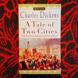 Charles Dickens.  A TALE OF TWO CITIES.