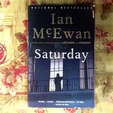 Ian McEwan.  SATURDAY.