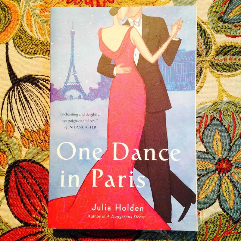 Julia Holden.  ONE DANCE IN PARIS.