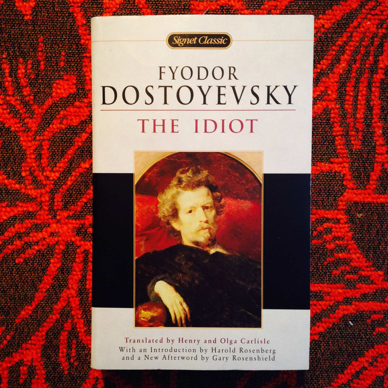 Fyodor Dostoevsky.  THE IDIOT.