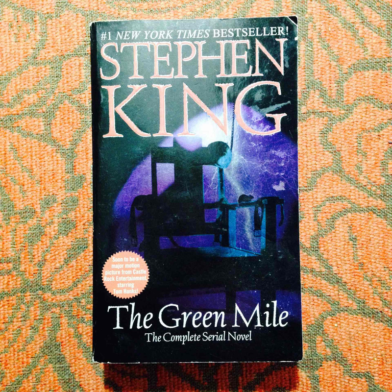 Stephen King.  THE GREEN MILE.