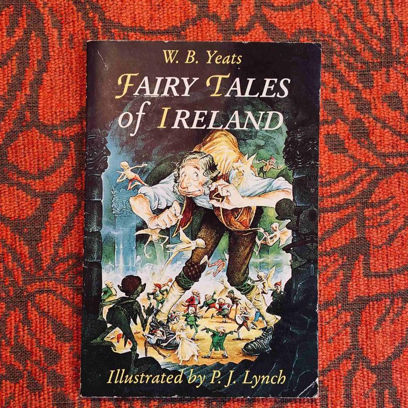 W.B. Yeats. FAIRY TALES OF IRELAND.