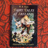 W.B.Yeats. FAIRY TALES OF IRELAND.