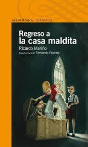 Regreso a la Casa Maldita de Ricardo Mariño - Ed. ...