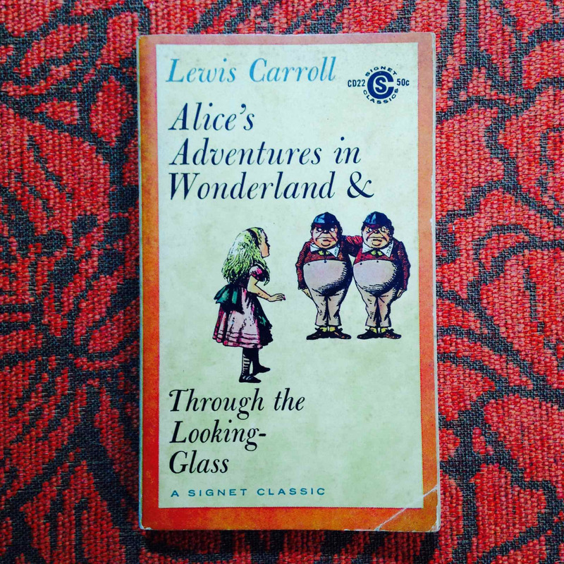Lewis Carroll.  ALICE'S ADVENTURES IN WONDERLAND AND THROUGH THE LOOKING GLASS.