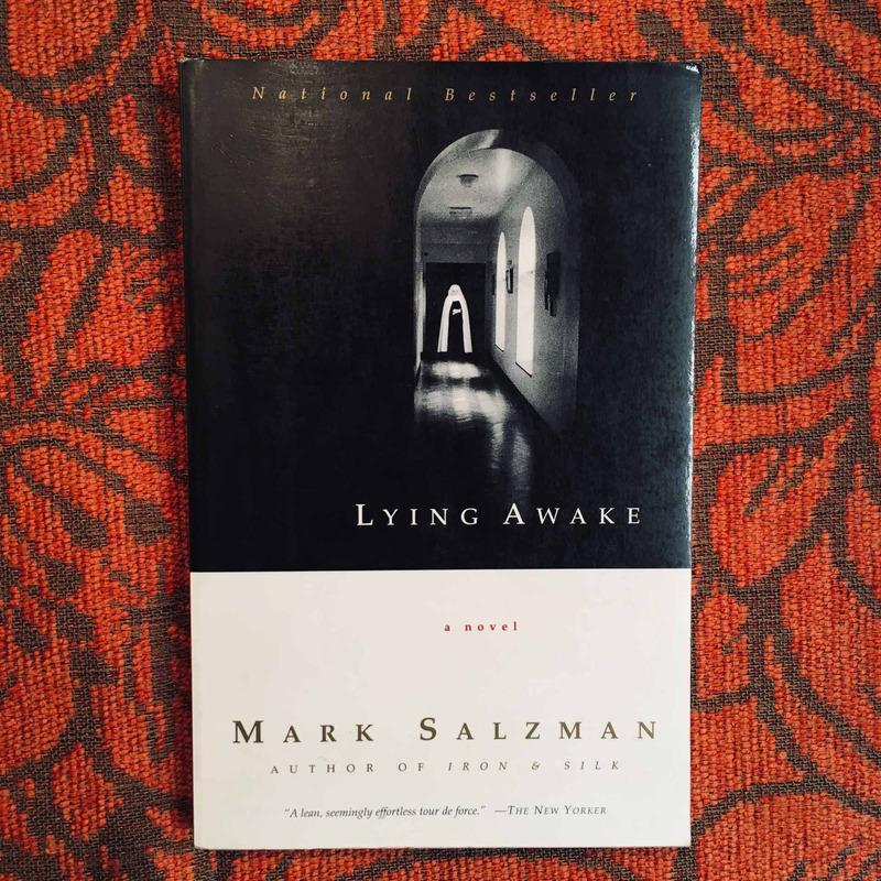 Mark Salzman. LYING AWAKE.