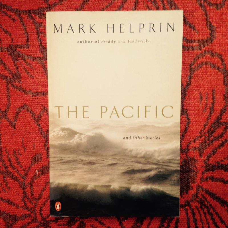 Mark Helprin. TH PACIFIC.