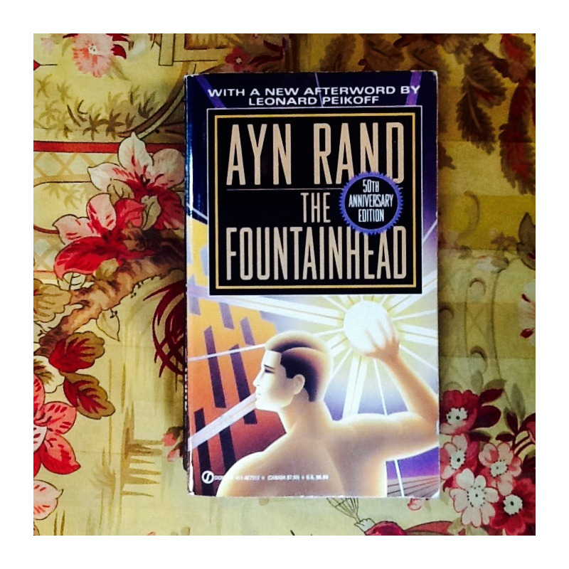 Ayn Rand.  THE FOUNTAINHEAD.