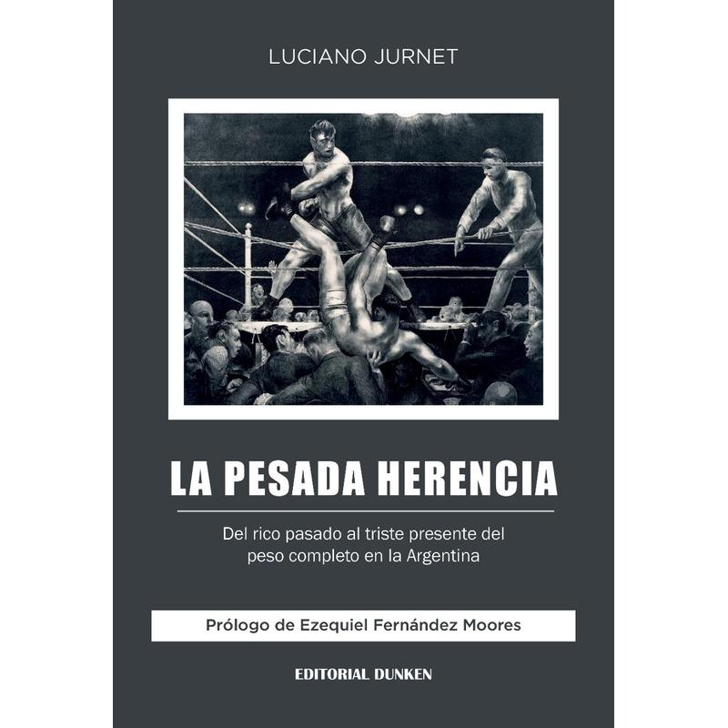 La pesada herencia. Del rico pasado al triste presente del peso completo en la Argentina