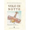 Volo di notte (Vuelo nocturno en italiano). Saint Exupery