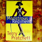 Terry Pratchett.  MONSTROUS REGIMENT.