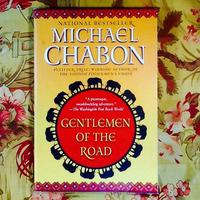 Michael Chabon.  GENTLEMEN OF THE ROAD.