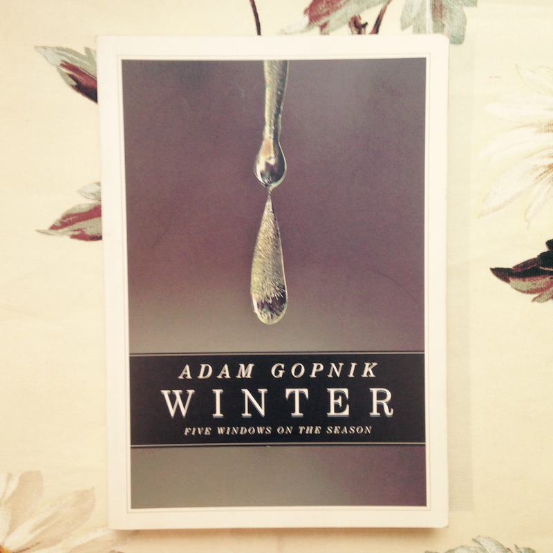 Adam Gopnik. WINTER.